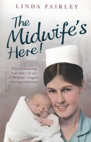 The Midwife\'s Here