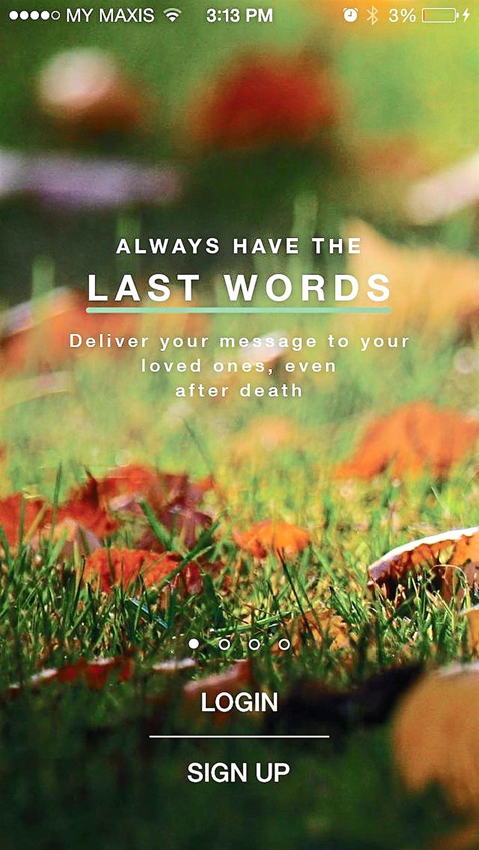 Message from beyond: The Last Words app will allow users to deliver pre-recorded messages - in the form of email, picture, text, video or voice message - to their loved ones.