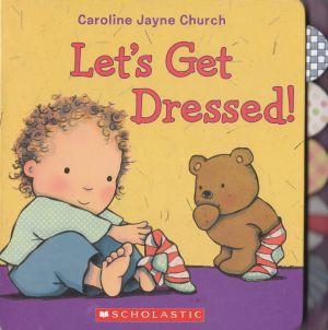 Let\'s Get Dressed