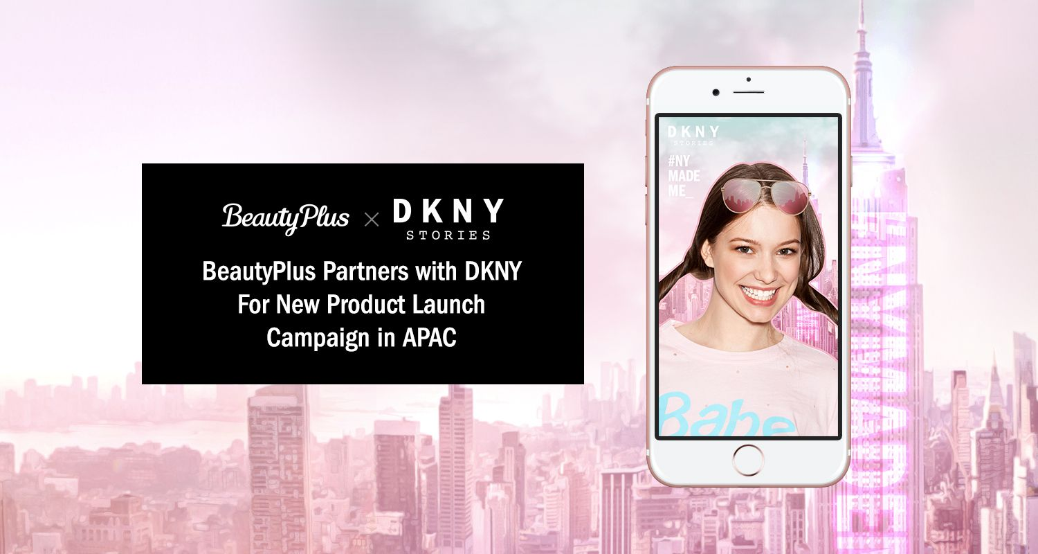 BeautyPlus and DKNY will enter into a partnership for digital marketing campaign to promote DKNY's new fragrance, DKNY Stories. u2014 AFP Relaxnews
