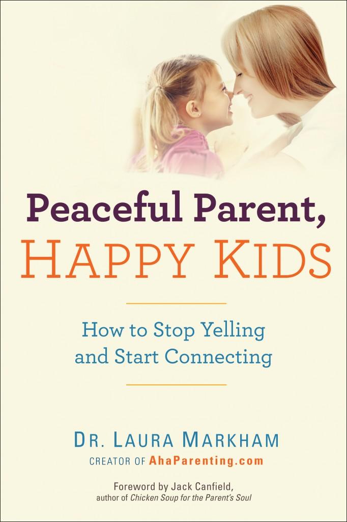 Peaceful Parent, Happy Kids